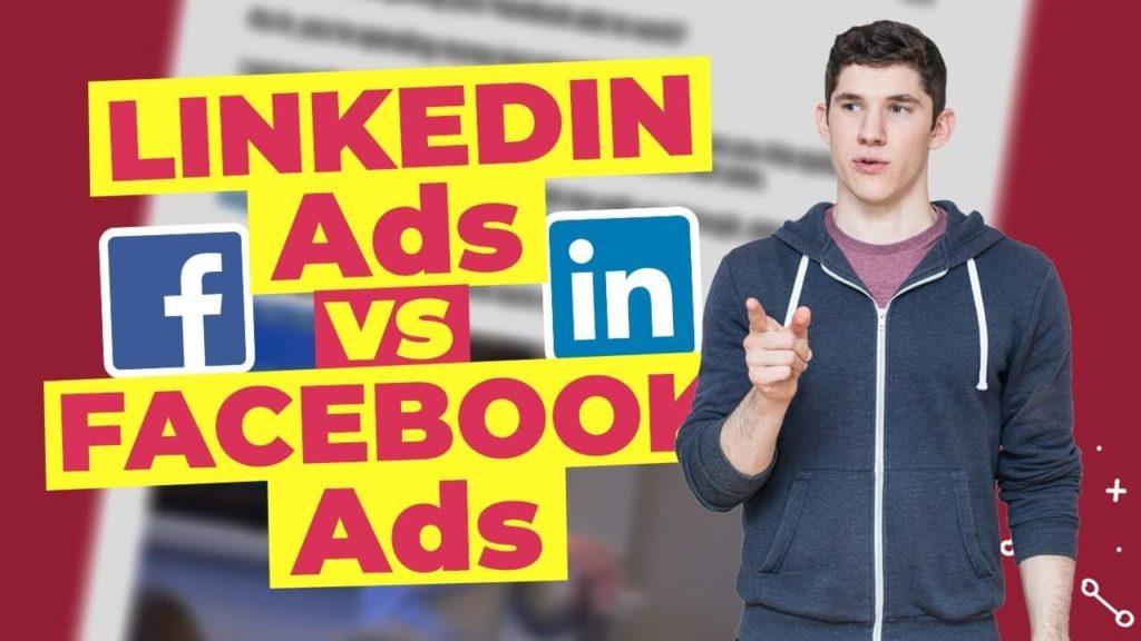 Facebook vs LinkedIn ads