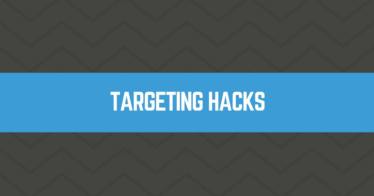 Facebook Ads Targeting Hacks
