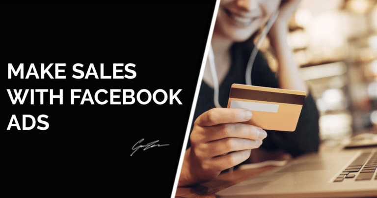 How To Make Sales Using Facebook Advertising