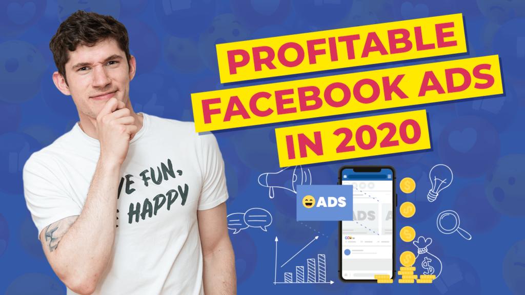 Facebook Advertising In 2020